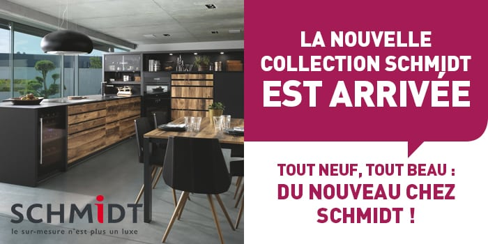 la nouvelle collection schmidt est arriv e disponible en magasin d s aujourd hui apf. Black Bedroom Furniture Sets. Home Design Ideas