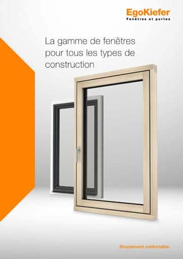 La gamme de fenêtres pour tous les types de construction